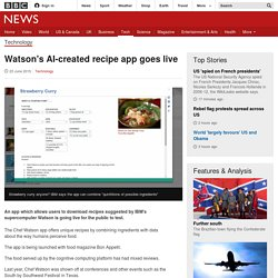 Watson's AI-created recipe app goes live - BBC News