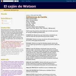El cajón de Watson: Definiciones de Familia