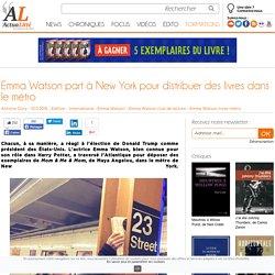 Emma Watson part à New York pour distribuer des livres dans le métro