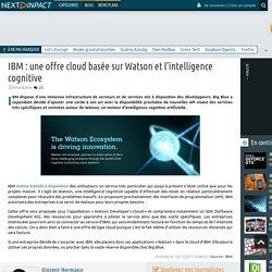IBM : une offre cloud basée sur Watson et l'intelligence cognitive