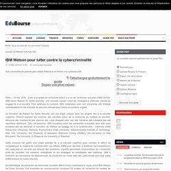 IBM Watson pour lutter contre la cybercriminalité
