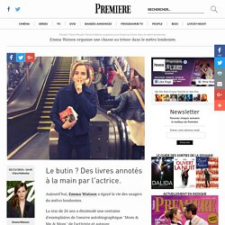 Emma Watson organise une chasse au trésor dans le métro londonien