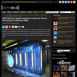IBM Watson Supercomputer Learns to Curse, Resulting in Memory Wipe