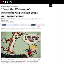 """Dear Mr. Watterson"": Remembering the last great newspaper comic"