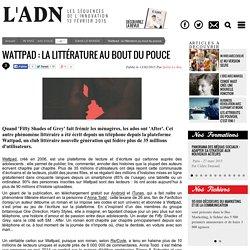 Wattpad : la littérature au bout du pouce