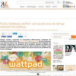 Fyctia, Wattpad, Lecthot : ces succès issus du net qui séduisent les éditeurs