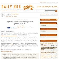 Waukesha voting irregularities go back to 2004...
