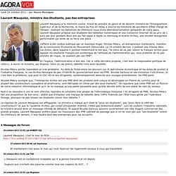 Laurent Wauquiez, ministre des étudiants, pas des entreprises
