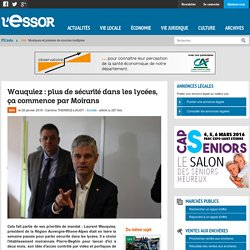 ACTION REGIONALE (28.01.16) - Wauquiez : plus de sécurité dans les lycées, ça commence par Moirans (L'essor)
