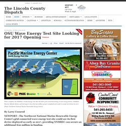 OSU Wave Energy Test Site Looking for 2017 Opening