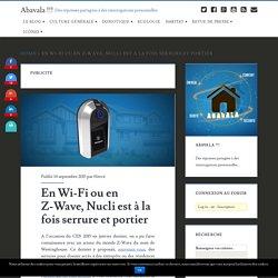 En Wi-Fi ou en Z-Wave, Nucli est à la fois serrure et portier