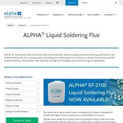 Liquid Flux Soldering - Alpha Assembly Solutions Inc.