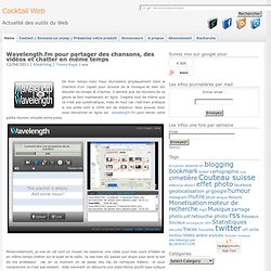 Wavelength.fm pour partager des chansons, des vidéos et chatter en même temps