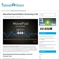 WavePad Sound Editor Serial Key 5.68 - Upload4Share