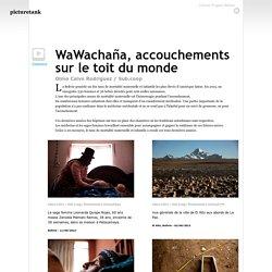 CAO Wawachaña, partos en el techo del mundo (44586)