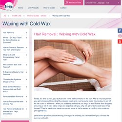 Waxing with Cold Wax