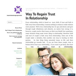 Way To Regain Trust In Relationship – islamicblackmagicspecialist