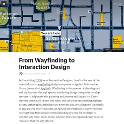 From Wayfinding to Interaction Design — Design/UX