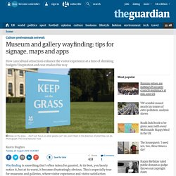 Museum and gallery wayfinding: tips for signage, maps and apps