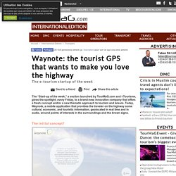Waynote: the tourist GPS that wants to make you love the highway
