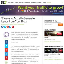 5 Ways to Actually Generate Leads from Your Blog