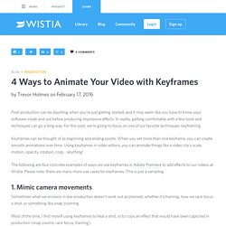 4 Ways to Animate Your Video with Keyframes