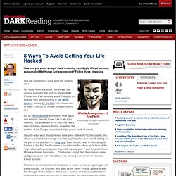 8 Ways To Avoid Getting Your Life Hacked
