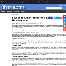 5 Ways to Avoid Toothaches This Pandemic