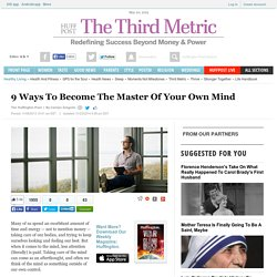 9 Ways To Become The Master Of Your Own Mind