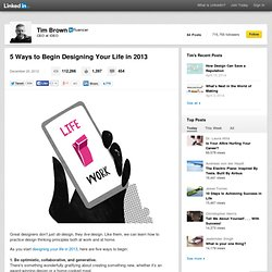 5 Ways to Begin Designing Your Life in 2013