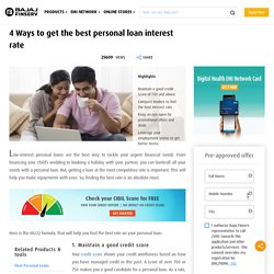 4 Ways to Get Best Personal Loan Interest Rate