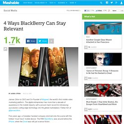 4 Ways BlackBerry Can Stay Relevant