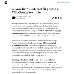 4 Ways how CBSE boarding schools Will Change Your Life