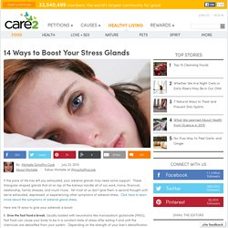 14 Ways to Boost Your Stress Glands