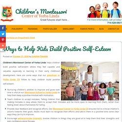 Ways to Help Kids Build Positive Self-Esteem