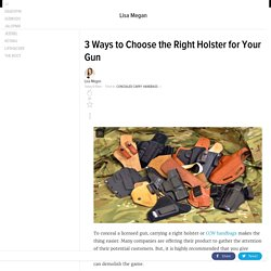 Ways to Choose the Right Holster for Your Gun