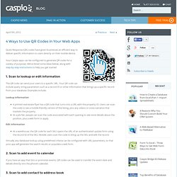 4 Ways to Use QR Codes in Your Web Apps - Caspio Blog