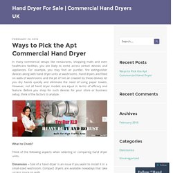 Ways to Pick the Apt Commercial Hand Dryer