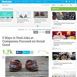 5 Ways to Find Jobs at Companies Focused on Social Good