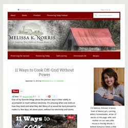 11 Ways to Cook Off-Grid Without Power