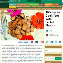 10 Ways to Cook Tofu With Global Flavors