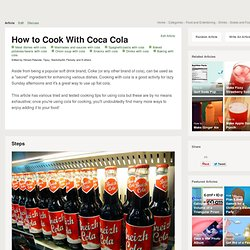 How to Cook With Coca Cola: 8 Methods