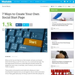 7 Ways to Create Your Own Social Start Page