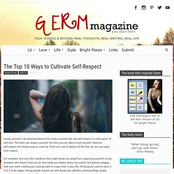 The Top 10 Ways to Cultivate Self-Respect
