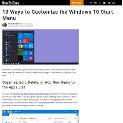 10 Ways to Customize the Windows 10 Start Menu