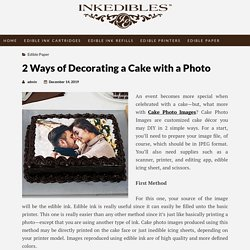 2 Ways of Decorating a Cake with a Photo