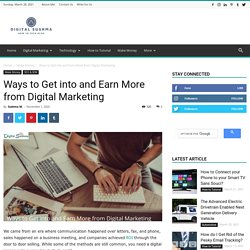 Ways to Get into and Earn More from Digital Marketing - Digital Sushma