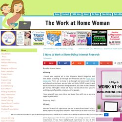 3 Ways to Work at Home Doing Internet Research