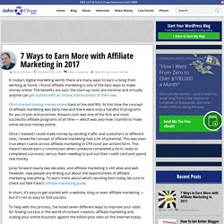 7 Ways to Earn More with Affiliate Marketing in 2017