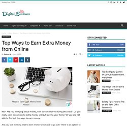 Top Ways to Earn Extra Money from Online